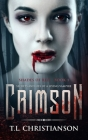 Crimson: Secrets and Lies of a Living Vampire Cover Image