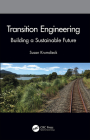 Transition Engineering: Building a Sustainable Future Cover Image