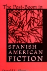 The Post-Boom in Spanish American Fiction (Suny Series) Cover Image