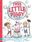 This Little Piggy: An Owner's Manual (PIX) Cover Image