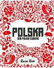 Polska: New Polish Cooking Cover Image