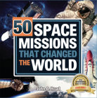 50 Space Missions That Changed the World Cover Image