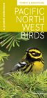 Pacific Northwest Birds: Forest & Mountains: A Pocket Reference Cover Image
