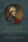 A Mohawk Memoir from the War of 1812: John Norton - Teyoninhokarawen Cover Image