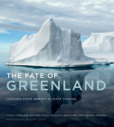 The Fate of Greenland: Lessons from Abrupt Climate Change Cover Image