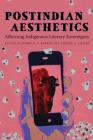 Postindian Aesthetics: Affirming Indigenous Literary Sovereignty Cover Image