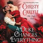 A Duke Changes Everything Lib/E: The Duke's Den Cover Image