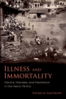 Illness and Immortality: Mantra, Mandala, and Meditation in the Netra Tantra Cover Image