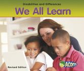 We All Learn (Disabilities and Differences) Cover Image