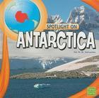 Spotlight on Antarctica Cover Image