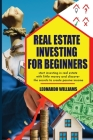 Real Estate investing for beginners: start investing in real estate with little money and create passive income with real estate investment discover a Cover Image