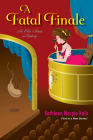 A Fatal Finale (An Ella Shane Mystery #1) Cover Image