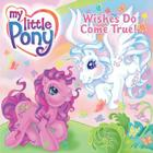 My Little Pony: Wishes Do Come True! Cover Image