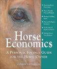 Horse Economics: A Personal Finance Guide for Horseowners Cover Image