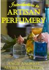 Introduction to Artisan Perfumery Cover Image