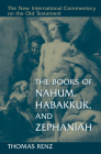 The Books of Nahum, Habakkuk, and Zephaniah (New International Commentary on the Old Testament (Nicot)) Cover Image
