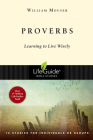 Proverbs: Learning to Live Wisely (Lifeguide Bible Studies) Cover Image