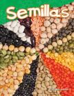 Semillas (Seeds) (Science Readers) Cover Image