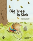 Big Tree Is Sick: A Story to Help Children Cope with the Serious Illness of a Loved One Cover Image