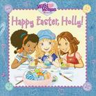 Happy Easter, Holly! Cover Image