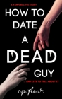 How to Date a Dead Guy Cover Image