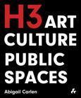 Arts Culture Public Space: H3 Hardy Collaboration Architecture Cover Image