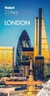 Fodor's London 25 Best 2021 (Full-Color Travel Guide) Cover Image