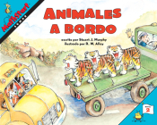 Animales a bordo: Animals on Board (Spanish Edition) (MathStart 2) Cover Image