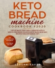 Keto Bread Machine Cookbook 2020 Cover Image