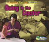 Going to the Doctor (Comparing Past and Present) Cover Image