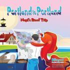Portland to Portland Napi's Roadtrip Cover Image