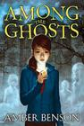 Among the Ghosts Cover Image