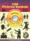 1100 Pictorial Symbols [With CDROM] (Dover Electronic Clip Art) Cover Image