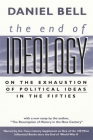 End of Ideology: On the Exhaustion of Political Ideas in the Fifties, with The Resumption of History in the New Century Cover Image