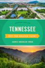 Tennessee Off the Beaten Path(R): Discover Your Fun, Eleventh Edition Cover Image