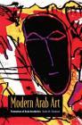 Modern Arab Art: Formation of Arab Aesthetics Cover Image