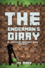 The Enderman's Diary: An Unofficial Minecraft Book Cover Image