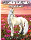 Unicorn Mandala Coloring Book: Coloring Book for Adults: Beautiful Designs for Stress Relief, Creativity, and Relaxation Cover Image