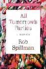 All Tomorrow's Parties: A Memoir Cover Image