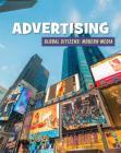 Advertising (21st Century Skills Library: Global Citizens: Modern Media) Cover Image
