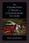 The Celebration of Death in Contemporary Culture Cover Image