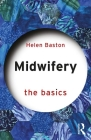 Midwifery: The Basics Cover Image
