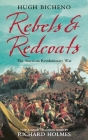 Rebels and Redcoats Cover Image