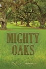Mighty Oaks Cover Image