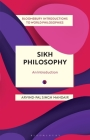 Sikh Philosophy: Exploring Gurmat Concepts in a Decolonizing World Cover Image