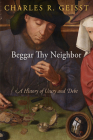 Beggar Thy Neighbor: A History of Usury and Debt Cover Image