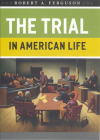 The Trial in American Life Cover Image