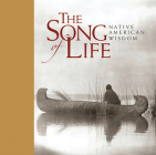 Song of Life: Native American Wisdom Cover Image