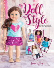 My Doll, My Style: Sewing Fun Fashions for Your 18-Inch Doll Cover Image