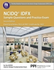 PPI NCIDQ IDFX Sample Questions and Practice Exam, 2nd Edition – Comprehensive Sample Questions and Practice Exam for the NCDIQ Interior Design Fundamentals Exam Cover Image
